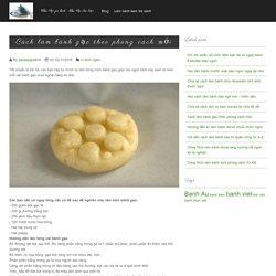 Cách làm bánh gạo theo phong cách mới