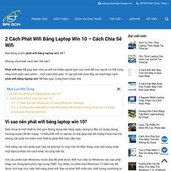 2 Cách Phát Wifi Bằng Laptop Win 10 - Cách Chia Sẻ Wifi