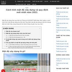 Cách tính mật độ xây dựng và quy định năm 2021 - Hoàng Minh Decor
