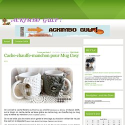 Cache-chauffe-manchon pour Mug Cosy
