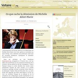 Ce que cache la démission de Michèle Alliot-Marie [Voltaire]