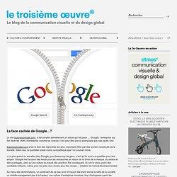 La face cachée de Google…?