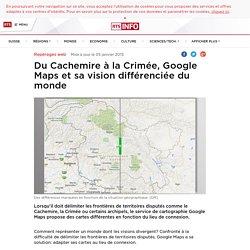Du Cachemire à la Crimée, Google Maps et sa vision différenciée du monde - rts.ch - info - sciences-tech. - repérages web
