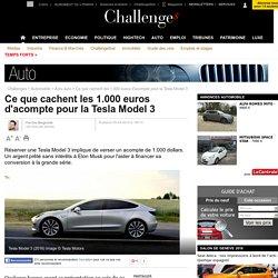 Ce que cachent les 1.000 euros d'acompte pour la Tesla Model 3