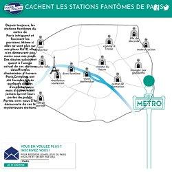 Où se cachent les stations fantômes de Paris ?
