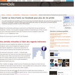 Cacher sa liste d'amis sur Facebook pour plus de vie privée