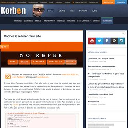Cacher le referer d'un site