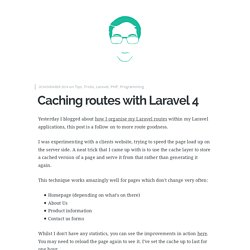 Caching routes with Laravel 4