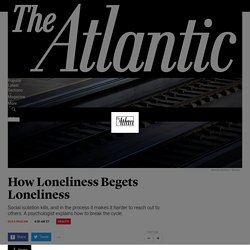 John Cacioppo on How to Combat Loneliness - The Atlantic