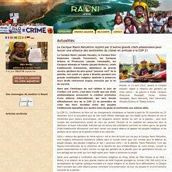 Le Cacique Raoni rejoint par de grands chefs amazoniens pour lancer une alliance lors de la COP21