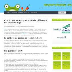 01/06/2015 Cacti : où en est cet outil de référence du monitoring?