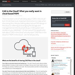 CAD in the Cloud? What you really want is cloud-based PDM!