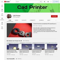 CAD Printer - tuto en francais