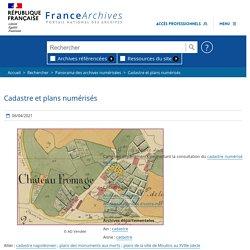 Départements : cadastres et plans anciens en ligne