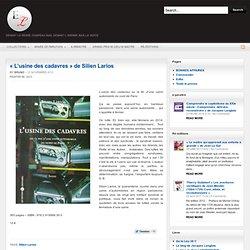 «L'usine des cadavres» de Silien Larios