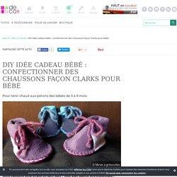DIY idée cadeau bébé : confectionner des chaussons façon Clarks pour bébé