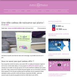 idée cadeau de naissance qui plaira ! Blog Autour de Mayline