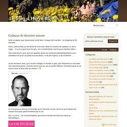 Cadeaux de dernière minute - Le Blog de Hervé Bizeul