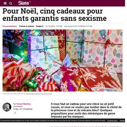 Pour Noël, cinq cadeaux pour enfants garantis sans sexisme