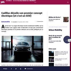 Cadillac dévoile son premier concept électrique (et c'est un SUV)