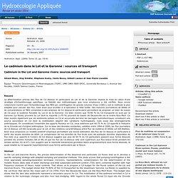 Hydroécologie Appliquée - Tome 15 (2006). Au sommaire: Le cadmium dans le Lot et la Garonne : sources et transport