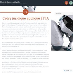 Cadre juridique appliqué à l'IA – blogintelligenceartificielle