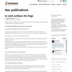 Francois_derian a ajouté dans votre équipe : Le cadre juridique des blogs