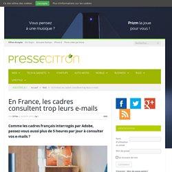 Etude : les cadres français consultent trop leurs e-mails