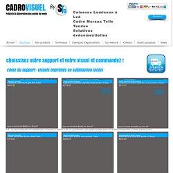 cadrovisuel/caisson lumineux led/ cadre mural textile/ achat en ligne