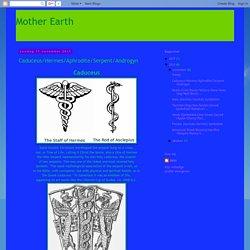 Caduceus/Hermes/Aphrodite/Serpent/Androgyn