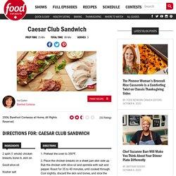 Caesar Club Sandwich Recipes