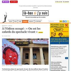 10 mars 2021 À l'Odéon occupé : « On est les cafards du spectacle vivant »