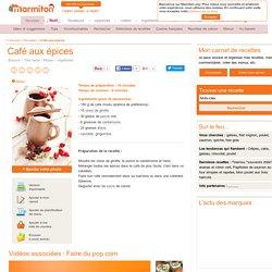 Café aux épices : Recette de Café aux épices