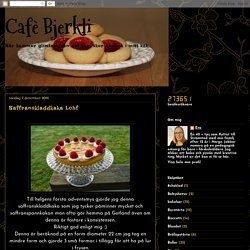 Cafè Bjerkli: Saffranskladdkaka Lchf
