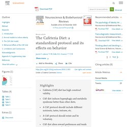 Neuroscience & Biobehavioral Reviews Available online 10 December 2020 The Cafeteria Diet: a standardized protocol and its effects on behavior (étude Norvégienne)