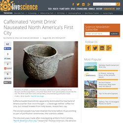 Caffeinated 'Vomit Drink' Nauseated North America's First City