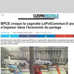 BPCE croque la cagnotte LePotCommun.fr pour s'imposer dans l'économie du partage