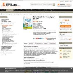 Cahier d'activités Scratch pour les kids