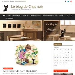 Mon cahier de bord 2017-2018 – Le blog de Chat noir