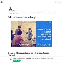 Site web : cahier des charges – Rodolphe – Medium