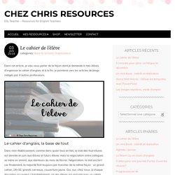 Le cahier de l'élève au collège - des idées d'organisation par Chez Chris
