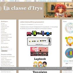 cahier interactif (en grammaire) - La classe d'Irys