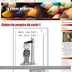 Cahier de progrès - La classe de Marion