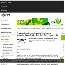 INRA - 2016 - Méthodologie pour l'usage d'un drone de catégorie E pour la détection de la flavescence dorée