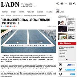 Finis les cahiers des charges : faites un design sprint ! - Tribune d'expert