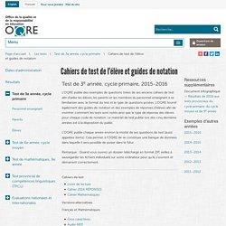 Cahiers de test de l'élève et guides de notation