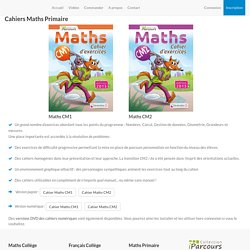 Cahiers de Maths CM1, Maths CM2