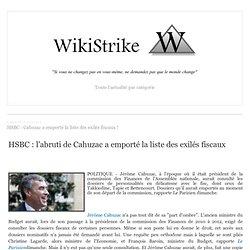 HSBC : Cahuzac a emporté la liste des exilés fiscaux !
