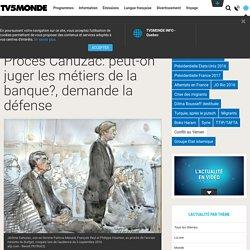 Procès Cahuzac: peut-on juger les métiers de la banque?, demande la défense