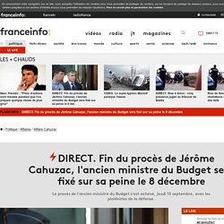 DIRECT. Fin du procès de Jérôme Cahuzac, l'ancien ministre du Budget sera fixé sur sa peine le 8 décembre